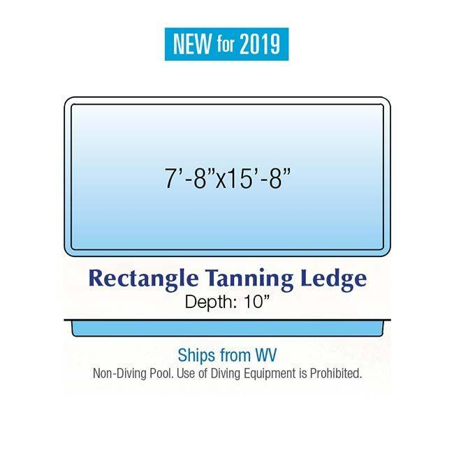 Rectangle Tanning Ledge New for 2019